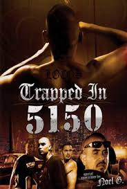 film Trapped in 5150 (2009) online