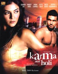 KARMA AUR HOLI 2008 BOLLYWOOD HINDI MOVIE DOWNLOAD MEDIAFIRE
