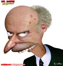 Mr. Burns (huh)
