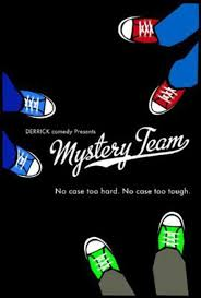 New MYSTERY TEAM short film will get you psyched for the movie release! by COOP